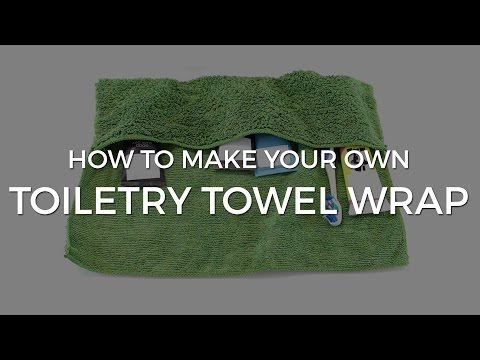 EASY DIY - Make Your Own Toiletry Towel Wrap