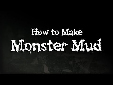 How to Make Monster Mud