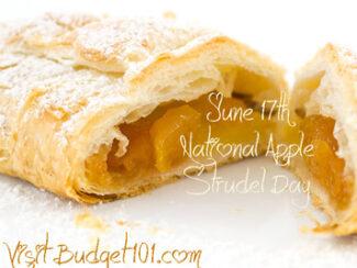 june 17th national apple strudel day
