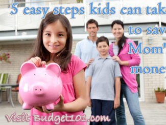 5 easy steps kids can take to save moms money