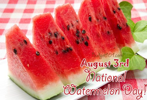august 3rd national watermelon day