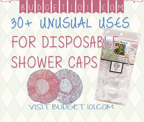 30 unusual uses for dollar store shower caps