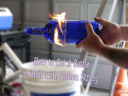 how-to-cut-a-bottle-using-string-and-fire