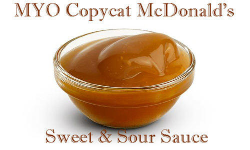 Mcdonald S Sweet And Sour Sauce Recipe Copycat Mcdonalds Recipes