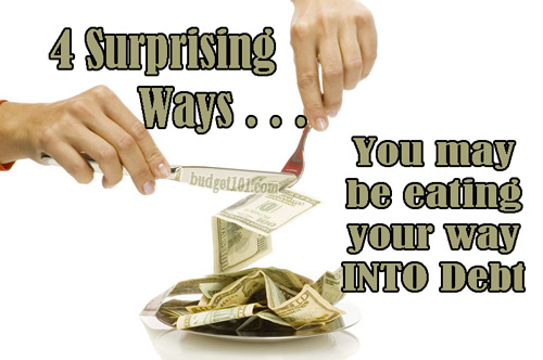 4-ways-you-may-be-eating-your-way-into-debt