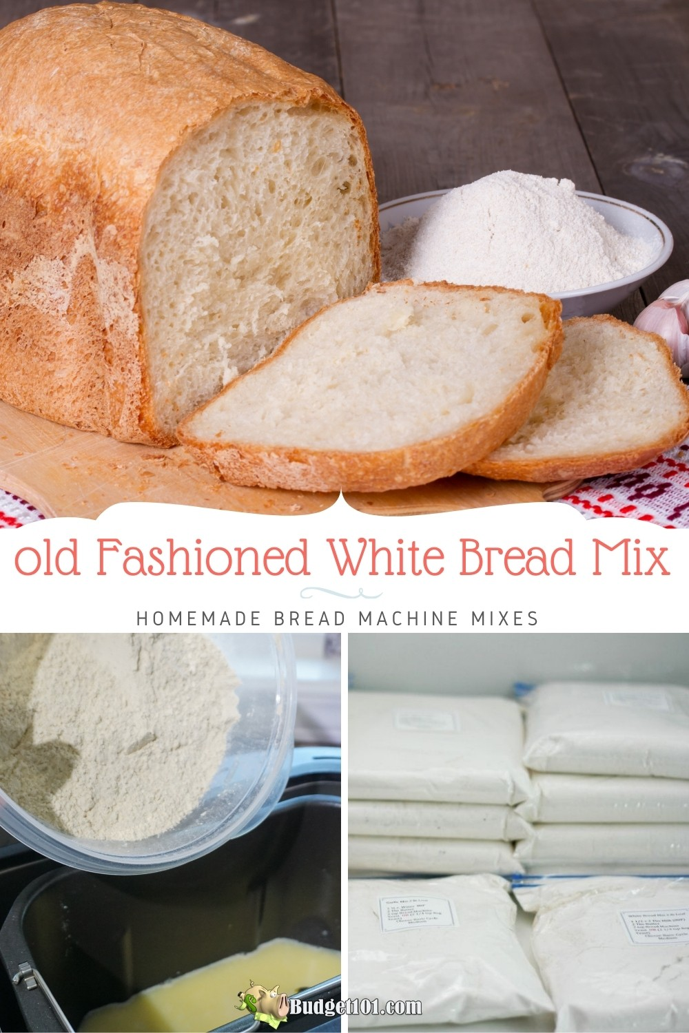 Make your own Old fashioned White Bread mix for Bread Machines- this delicious, simple recipe makes creating homemade bread a breeze. #BreadMixes #breadmachine #fromscratch #budget101
