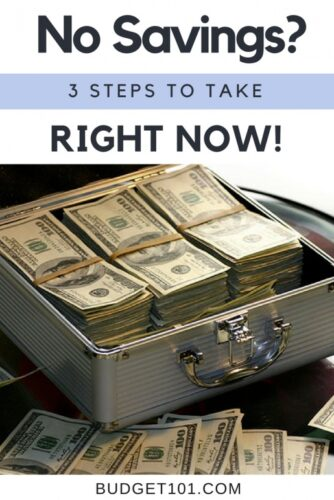 have no savings take these 3 steps right now
