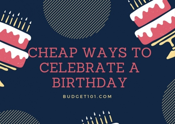 cheap-ways-to-celebrate-a-birthday