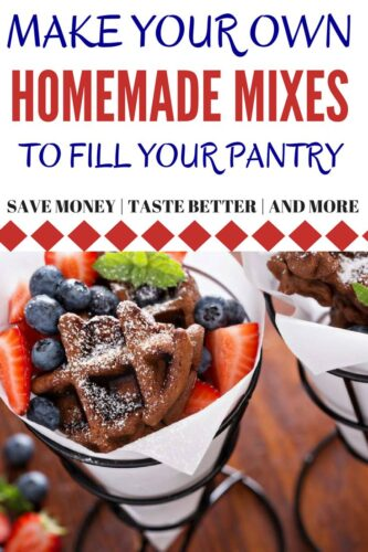 why you should make your own homemade mixes