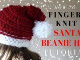 Finger Knit a Santa Beanie Hat Full Tutorial