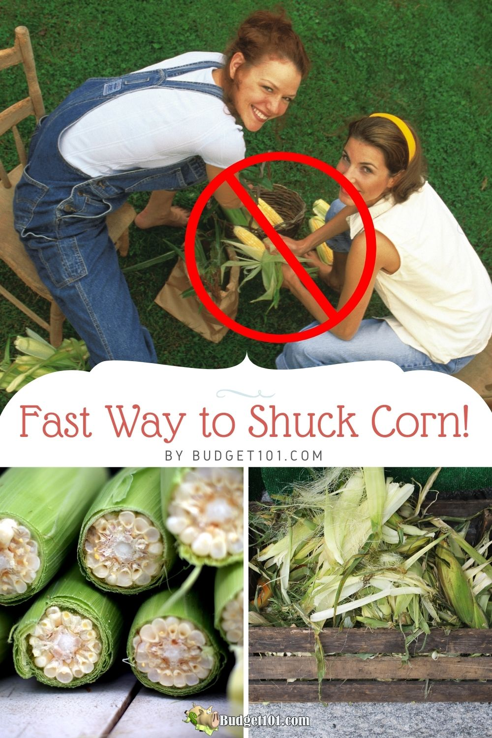 Learn the Fast way to Shuck Corn- mess free! #Budget101 #Corn #Tipsntricks #Summertime