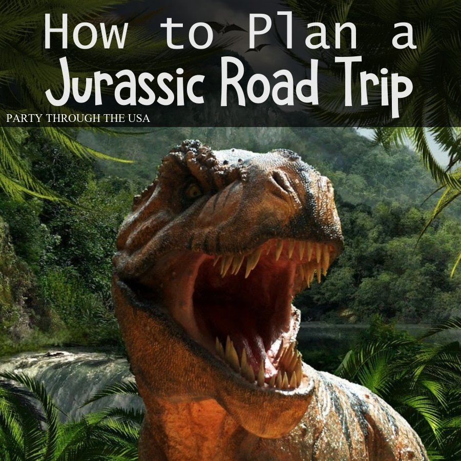How to Plan a Jurassic Road Trip