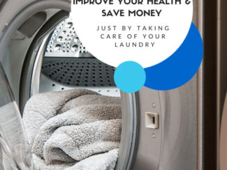 improve your health and save money just by taking care of your laundry