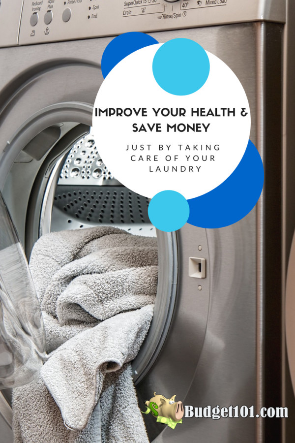 improve-your-health-and-save-money-just-by-taking-care-of-your-laundry