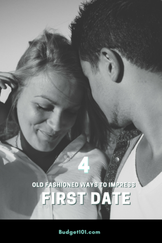 4 old fashioned ways to impress a first date