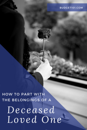how to part with a deceased loved ones belongings
