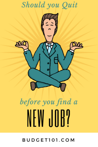 should you quit before you find a new job