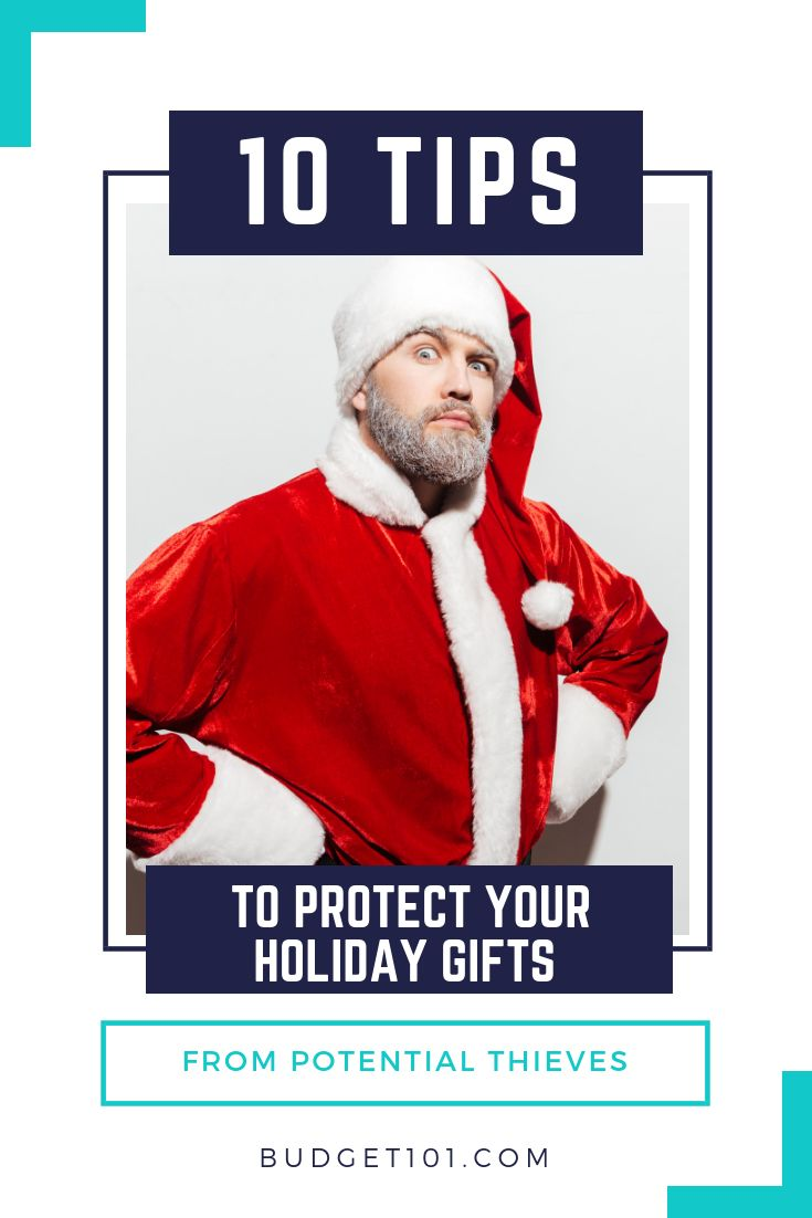 10 tips to protect your holiday gifts from thieves