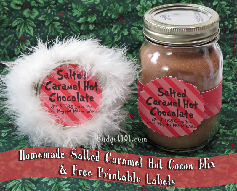 Salted Caramel Cocoa Mix by Budget101.com