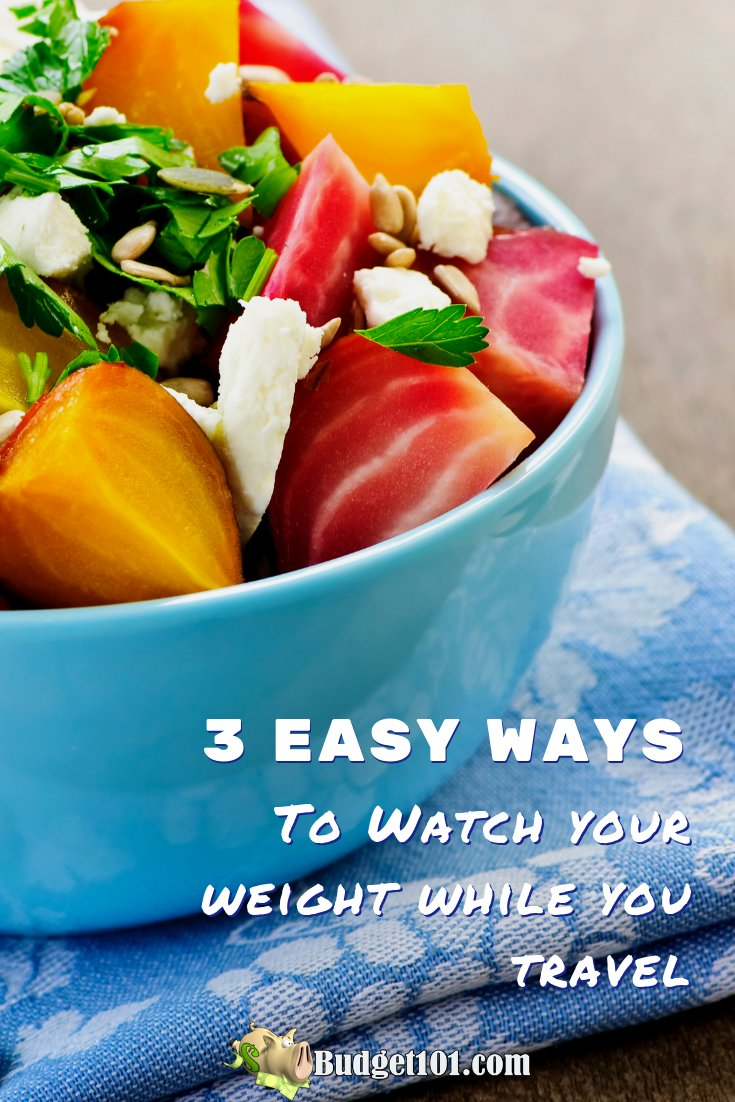 watch-your-weight-while-you-travel-three-ways-to-stay-on-track