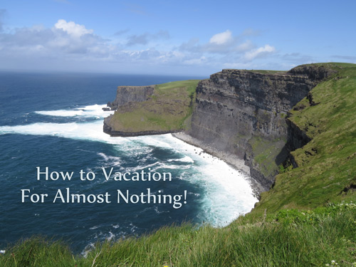 how-to-vacation-for-almost-nothing