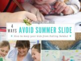 4 Tips to Prevent Your Kids from Falling Behind Over the Summer