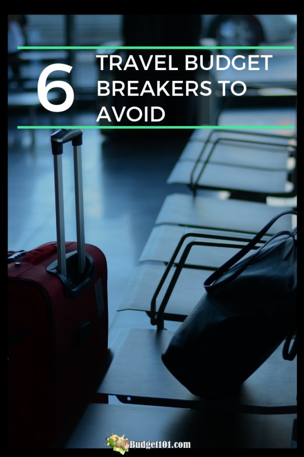 beware-of-these-travel-budget-breakers