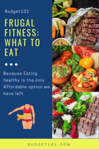frugal fitness what and what not to eat