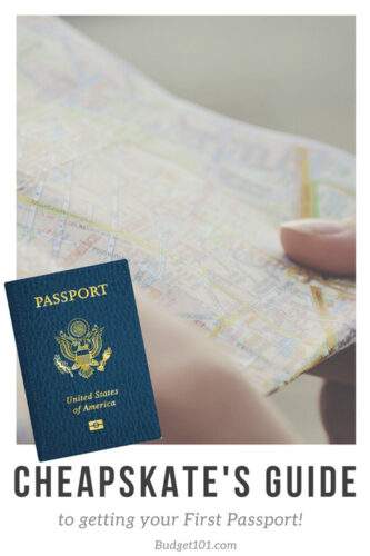 the cheapskates guide to getting your first passport