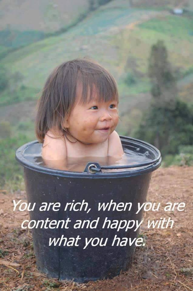 You are rich when you are content with what you have