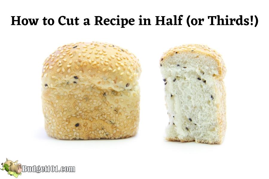 how to cut a recipe in half
