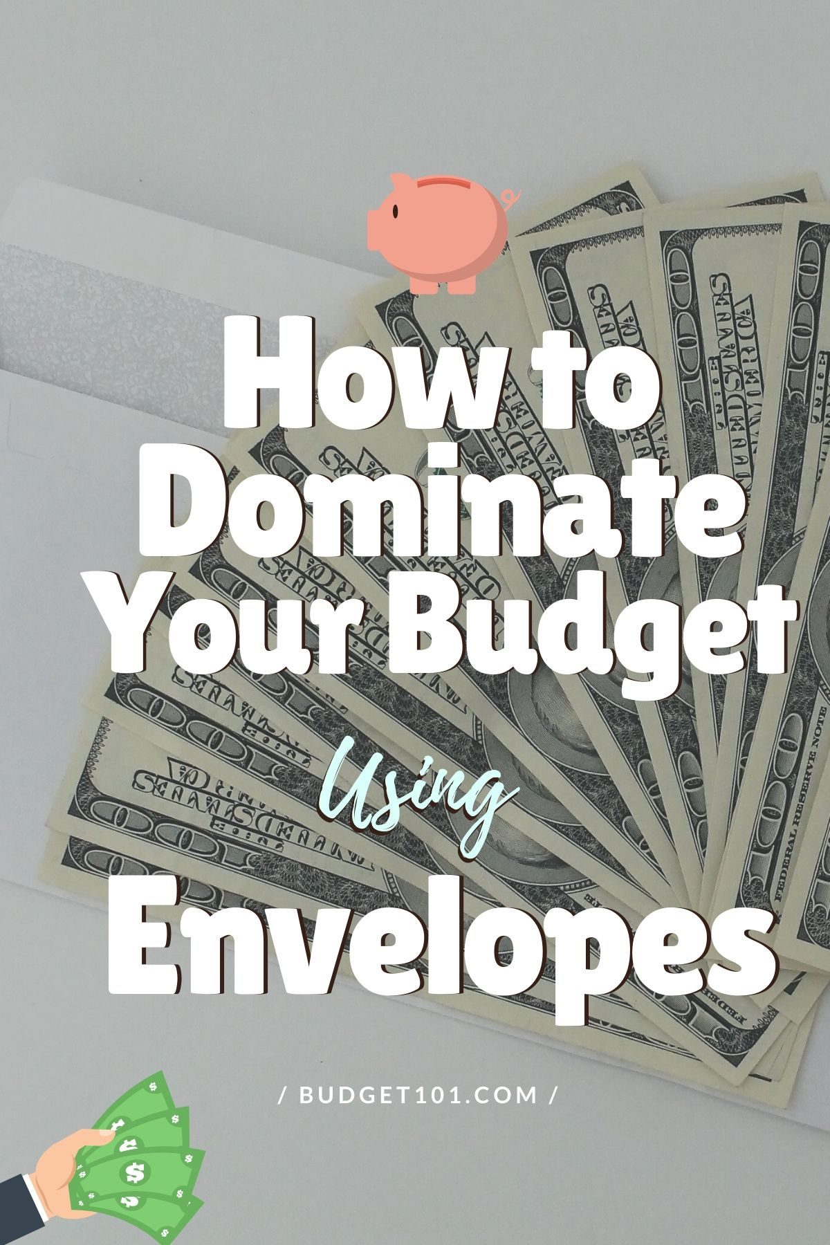 Take control of your finances & dominate your budget with this simple, effective Envelope Budget system. This is by far the easiest  budgeting strategy we've ever used.  #Budget101 #Budgeting #EnvelopeBudget #Finances #SavingMoney #2020 #EnvelopeBudget2020 #FinancialGoals