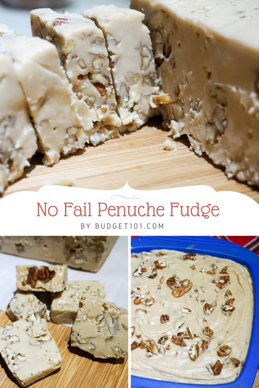 Amazing, EASY No-Fail Penuche Fudge! Smooth, creamy, decadent. This penuche fudge is so forgiving and perfect for even novice candy makers. All the flavor and texture of traditional penuche, without the frustration of needing perfect timing. #Penuche #NewEnglandRecipes #Fudge #EasyFudge #NoFailFudge #NoFailPenuche #Budget101