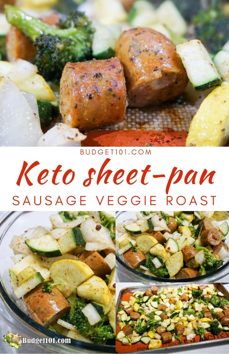 Keto sheet pan sausage veggie roast- This quick and easy keto sheet pan sausage veggie roast is perfect for the busy work week! Offering up tasty bites of sausage amidst tender roasted veggies #Keto #SheetPan #onepan #DirtCheap #Budget101