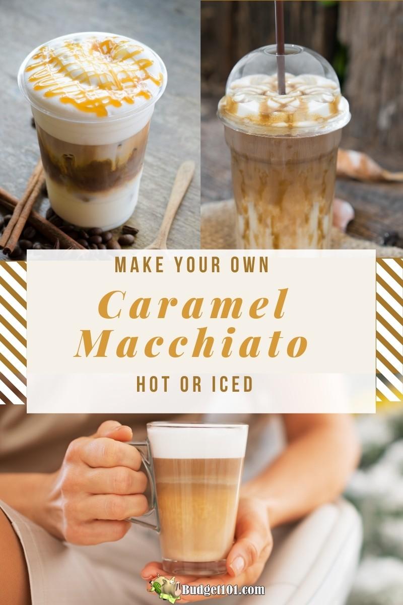 Caramel Macchiato Recipe- Iced or Hot