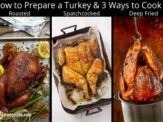 How to Prepare a Turkey & 3 Ways to Cook It