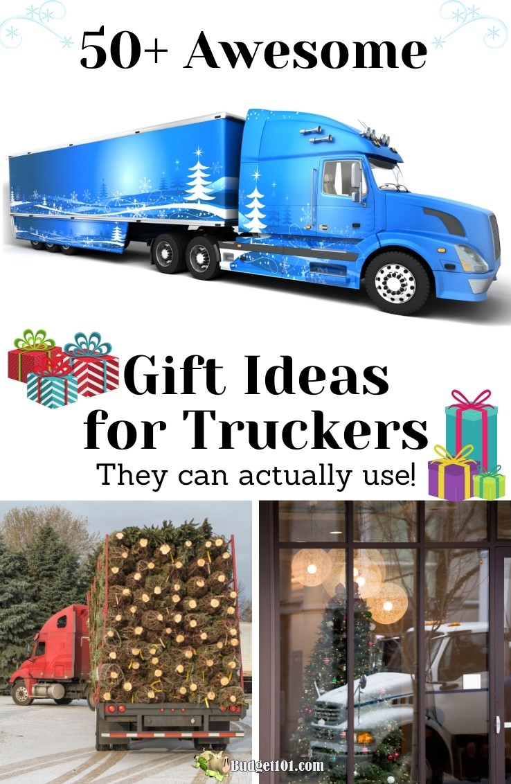Need a great gift idea for the trucker in your life? Look no further, here are the top 50+ useful, practical, handy gift ideas that take space, cost, and driver time into consideration! From the mom of a trucker, here's what they really want! #GiftsforTruckers #BestGiftIdeas #TruckerGifts #GiftIdeas #Budget101