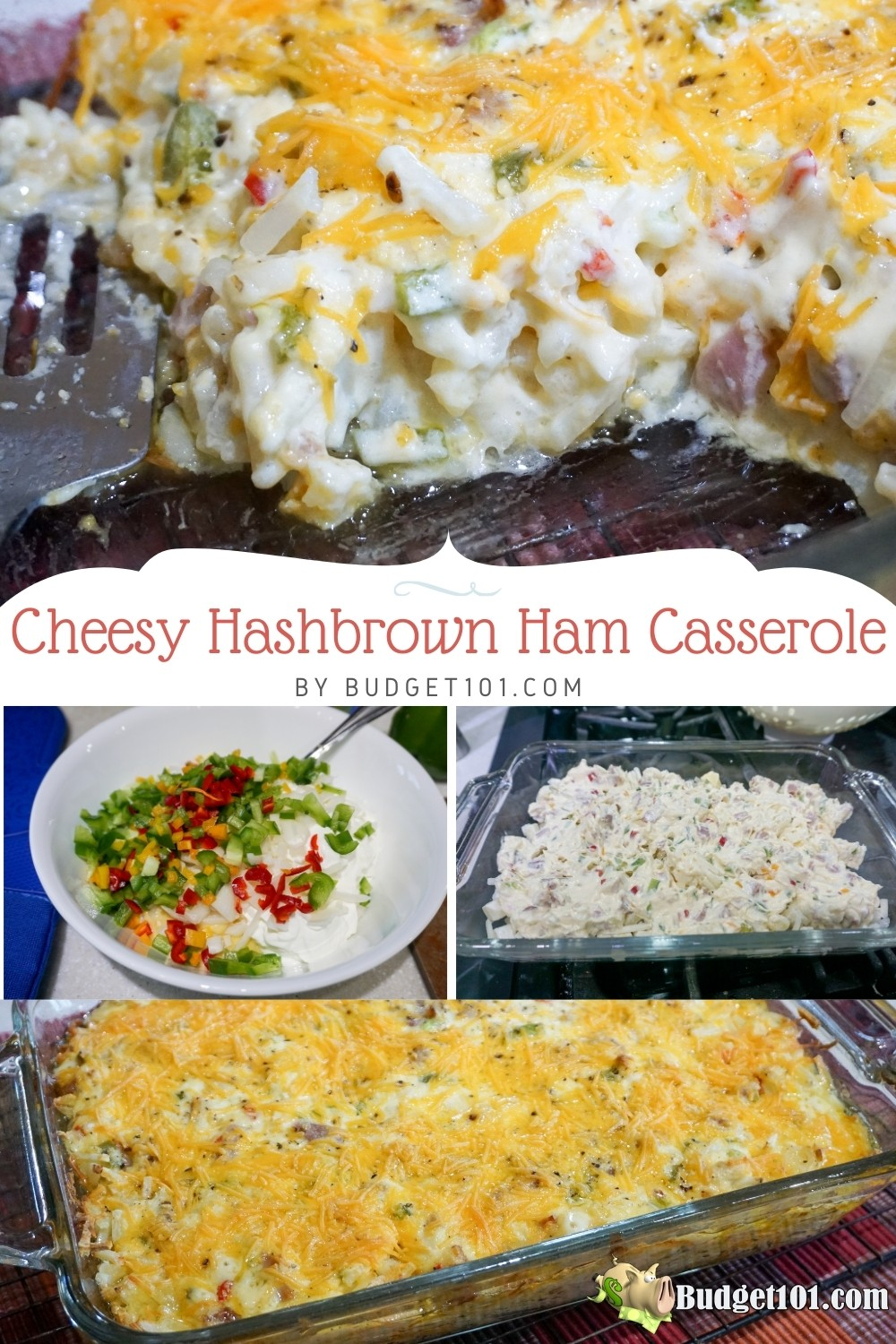 Cheesy Hashbrown Ham Casserole- a delicious way to use up a bit of leftover ham in a hearty breakfast casserole the whole family will LOVE. #Ham #Leftovers #Casserole #Breakast #DirtCheap #HashbrownCasserole #MYO #Budget101
