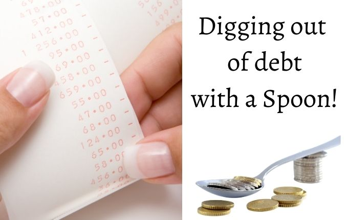 digging out of debt with a spoon