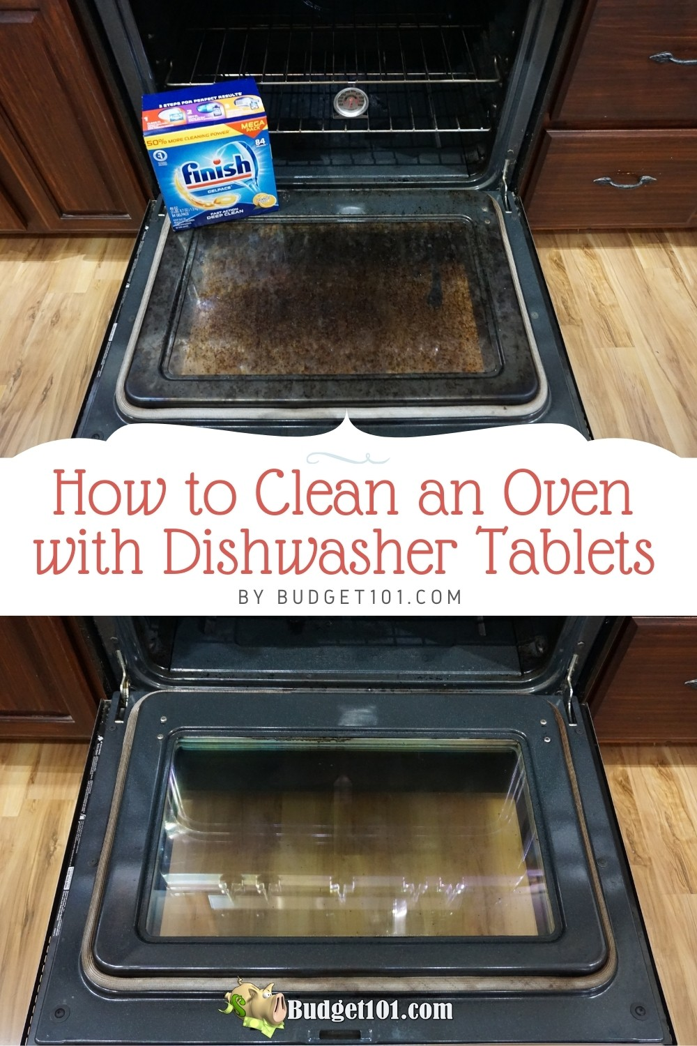 How to Clean an Oven with a Dishwasher Tablet- completely scrub free oven cleaning trick with no smell or fumes! #LifeHacks #Oven #CleaningTricks #cleaningHacks #FinishTabs #Finish #DIY #DirtCheap #Budget101 #TipsnTricks