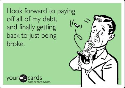 out of debt broke