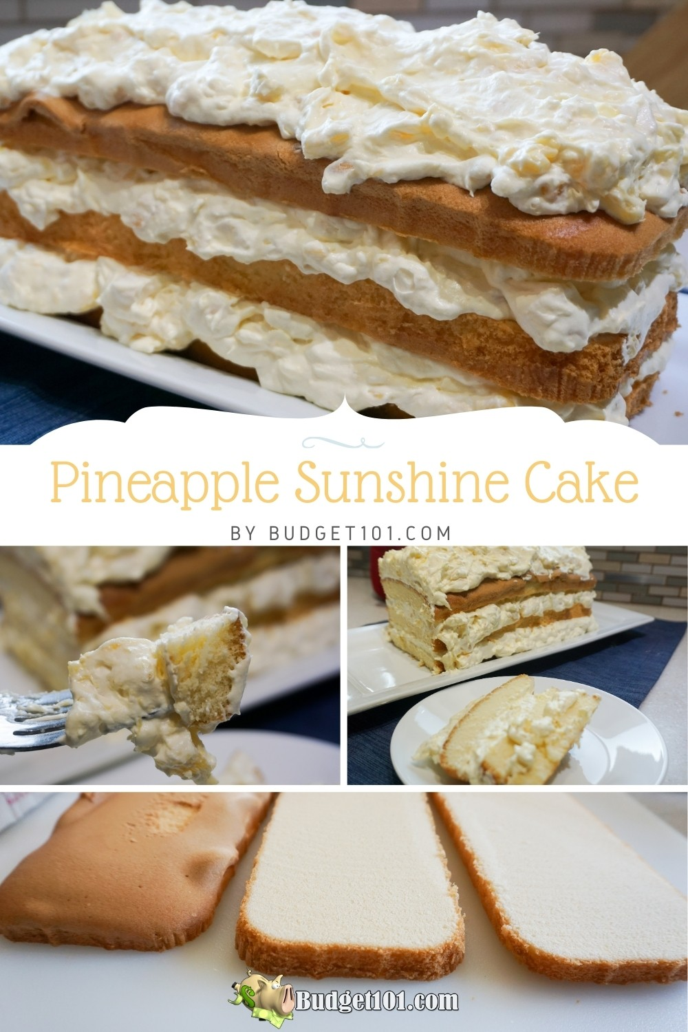 Pineapple Sunshine Cake- quick & Easy layered dessert that is ready in less than 20 minutes #PineappleSunshineCake #Dessert #SaraLee #DirtCheap #Budget101 #Potluck