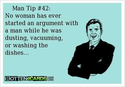 man tip no arguing with wife by cleaning