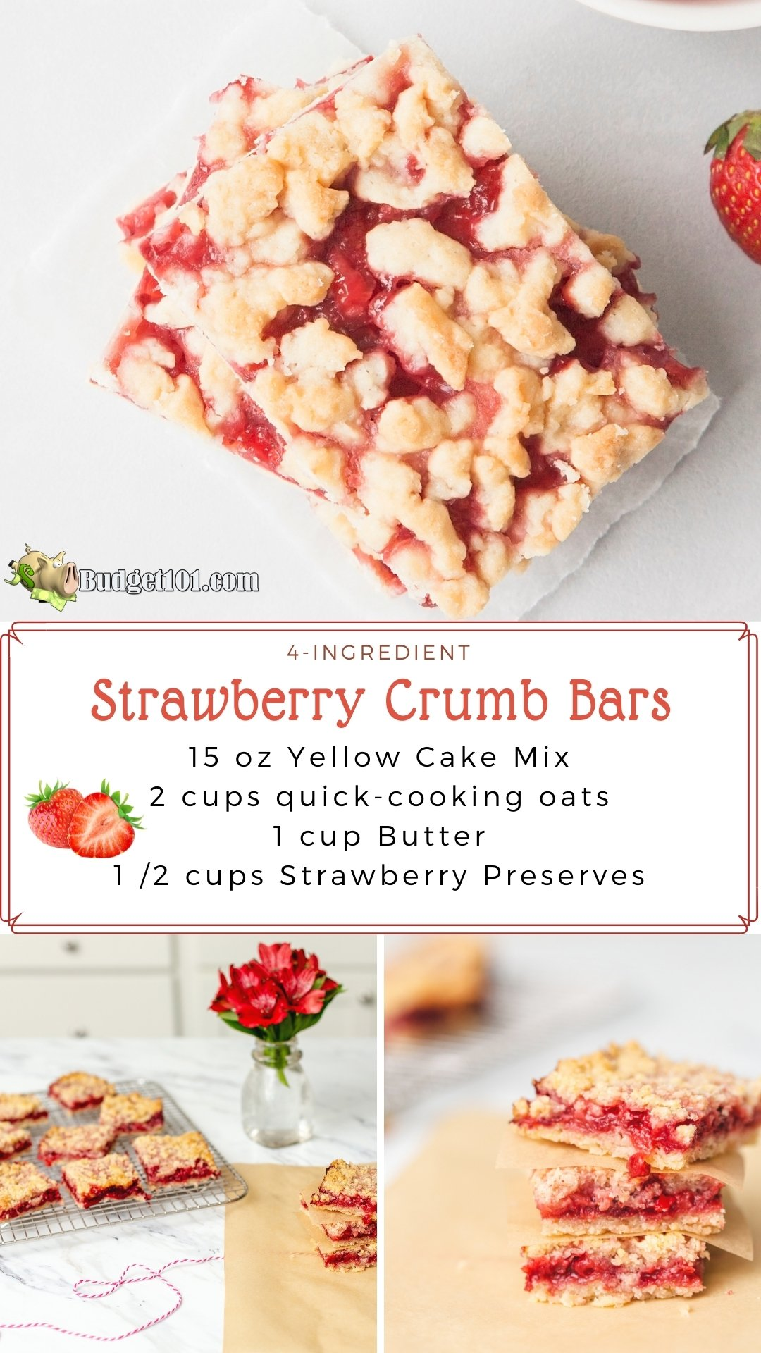 4-ingredient strawberry crumb bars- grab a cake mix, some oats, butter, and strawberry jam to make these delicious quick bars #cakemix #budget101 #strawberrybars