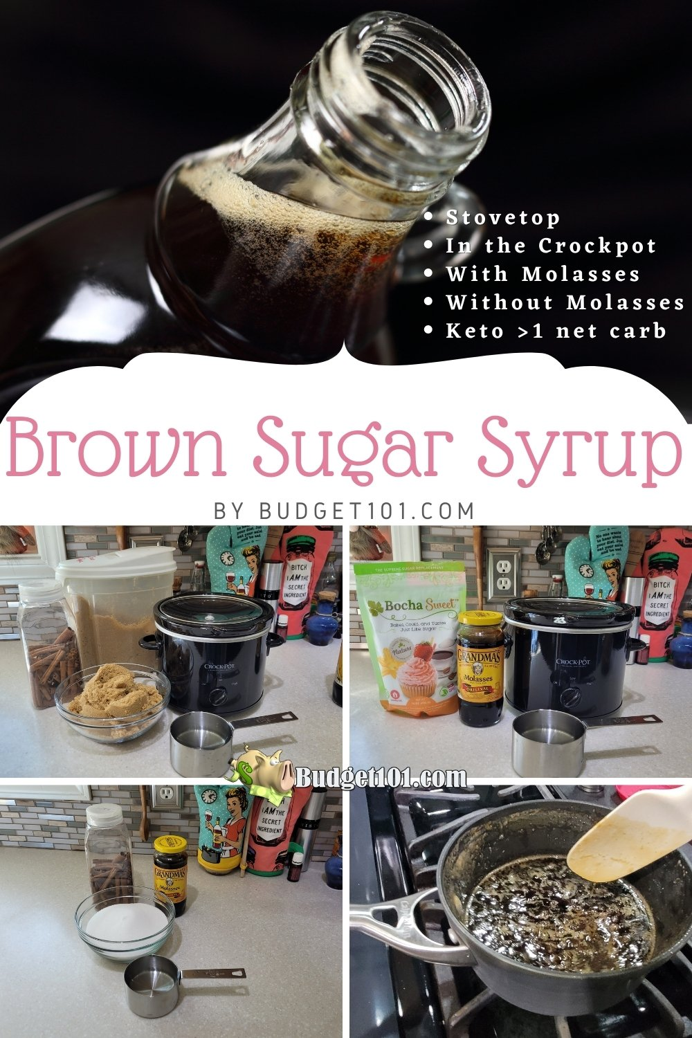 brown sugar syrup recipes - how to make it on the stovetop, crockpot, with molasses, without molasses, with spices, as well as a keto brown sugar syrup! #MakeYourOwn #homemade #brownsugarsyrup #keto #budget101 #DirtCheap